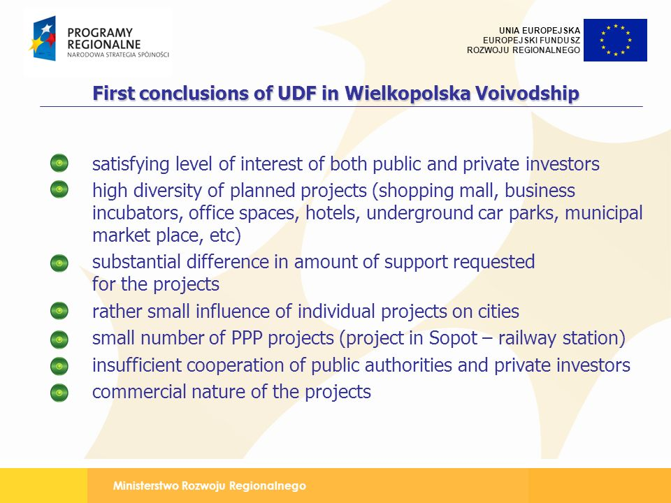 First conclusions of UDF in Wielkopolska Voivodship