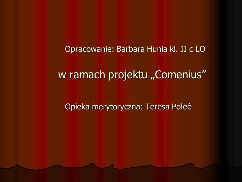"""w ramach projektu """"Comenius Opieka merytoryczna: Teresa Połeć"""
