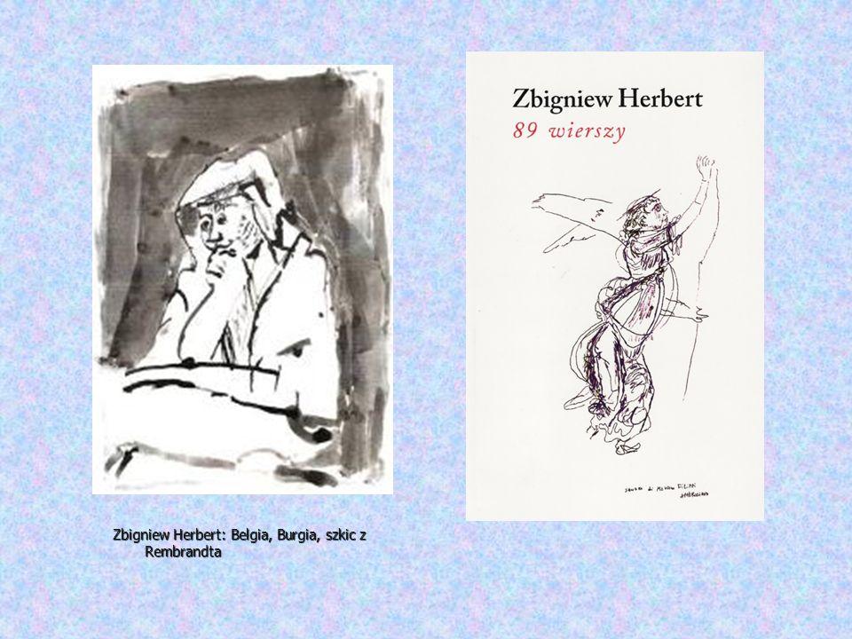 Zbigniew Herbert: Belgia, Burgia, szkic z Rembrandta