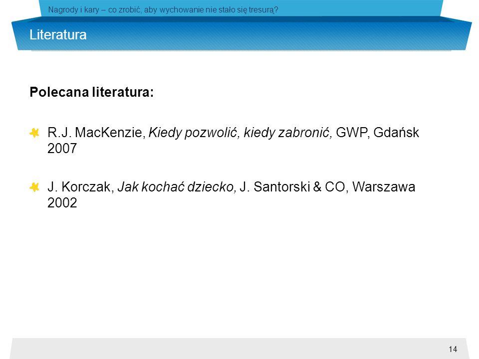 R.J. MacKenzie, Kiedy pozwolić, kiedy zabronić, GWP, Gdańsk 2007