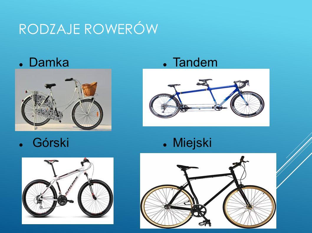 Rodzaje rowerów Damka Tandem Górski Miejski