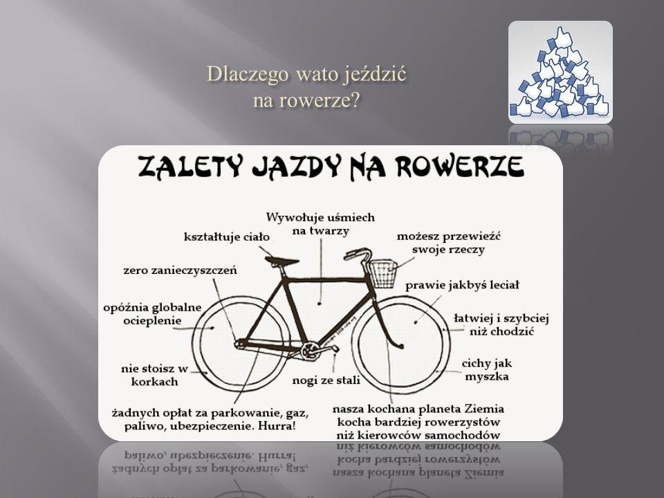 Dlaczego wato jeździć na rowerze