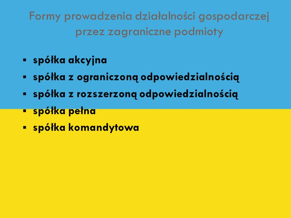 Formy prowadzenia działalności gospodarczej przez zagraniczne podmioty