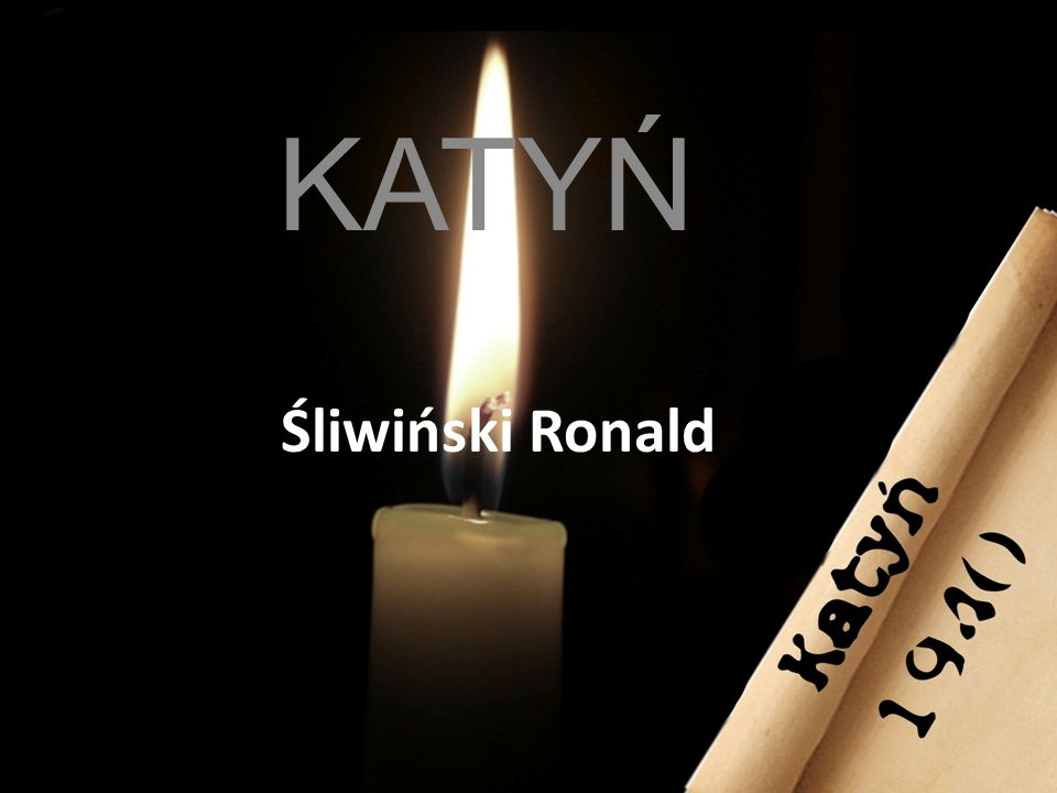 KATYŃ Śliwiński Ronald