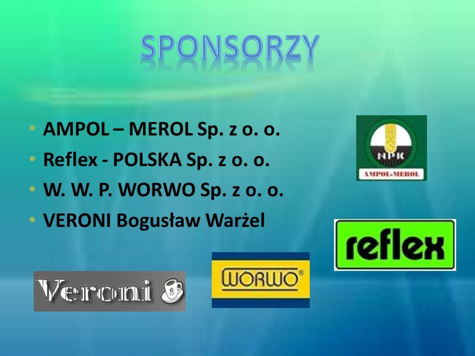 Sponsorzy AMPOL – MEROL Sp. z o. o. Reflex - POLSKA Sp. z o. o.