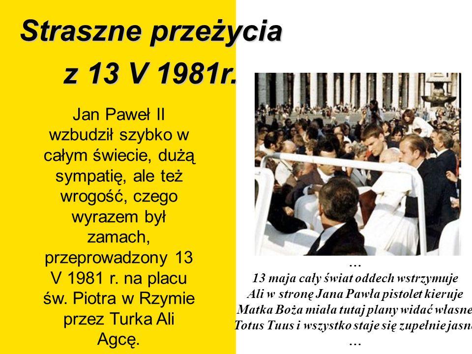 Straszne przeżycia z 13 V 1981r.