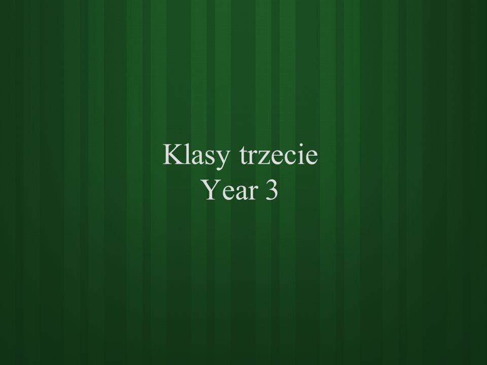 Klasy trzecie Year 3
