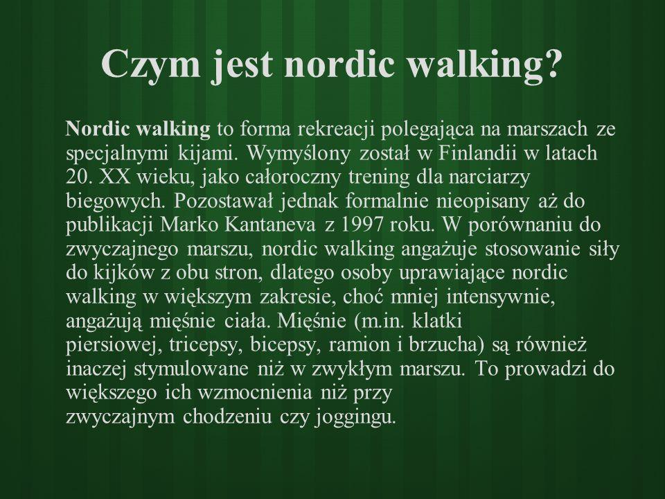 Czym jest nordic walking