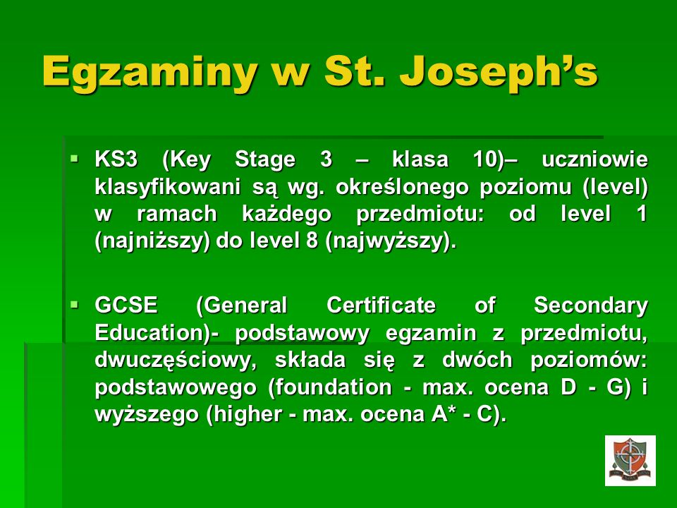 Egzaminy w St. Joseph's