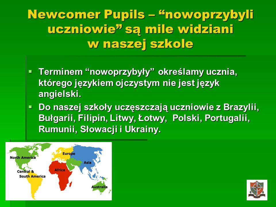 Newcomer Pupils – nowoprzybyli uczniowie są mile widziani w naszej szkole