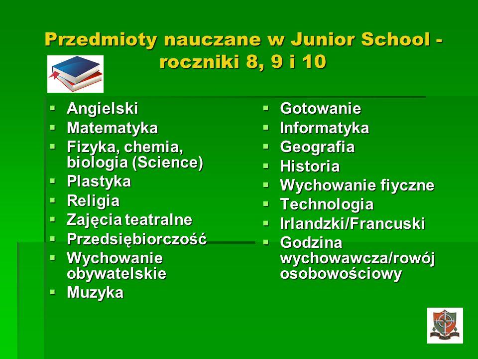 Przedmioty nauczane w Junior School - roczniki 8, 9 i 10