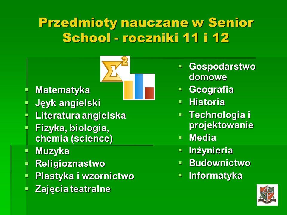 Przedmioty nauczane w Senior School - roczniki 11 i 12