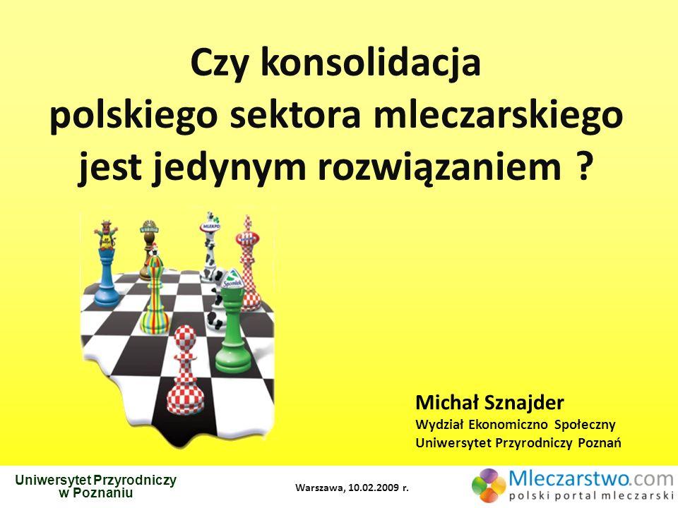 polskiego sektora mleczarskiego jest jedynym rozwiązaniem