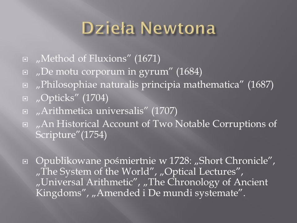 "Dzieła Newtona ""Method of Fluxions (1671)"