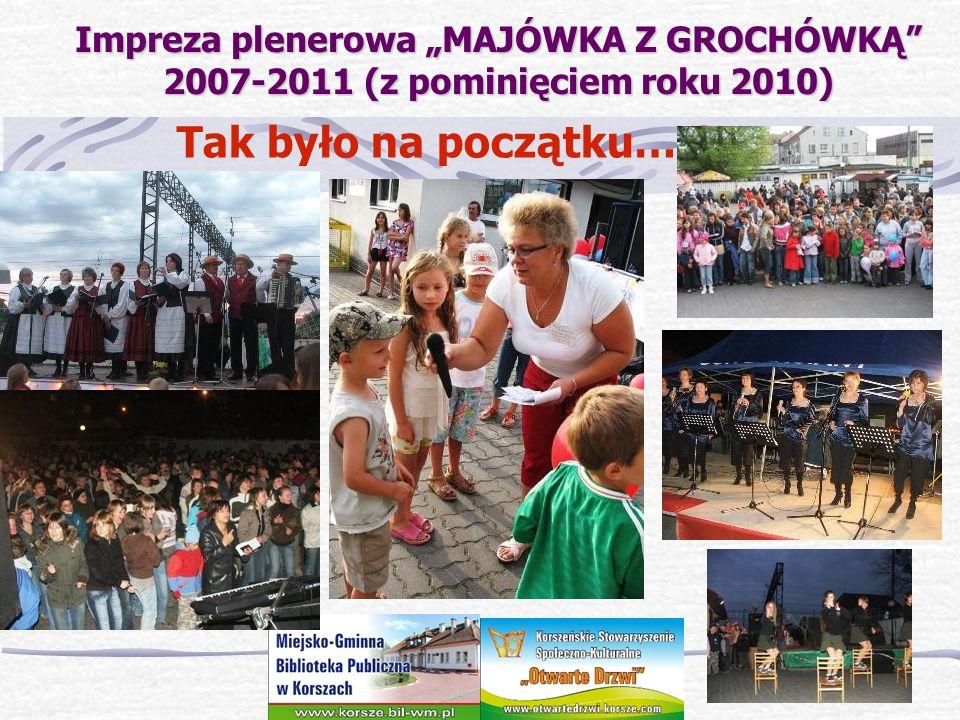 """Impreza plenerowa """"MAJÓWKA Z GROCHÓWKĄ 2007-2011 (z pominięciem roku 2010)"""