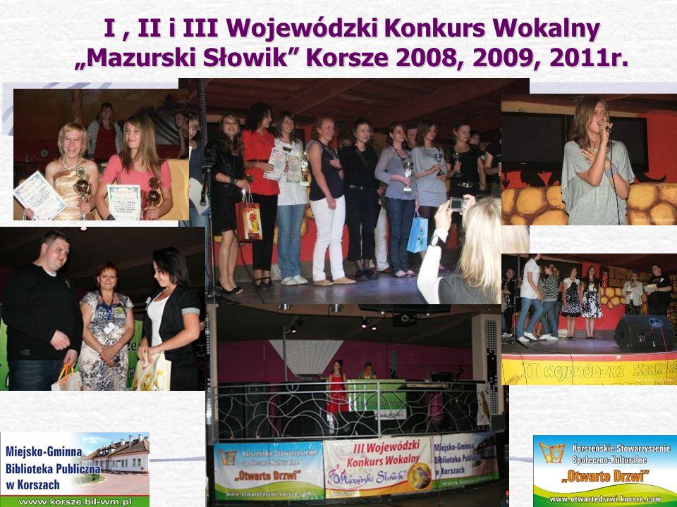 """I , II i III Wojewódzki Konkurs Wokalny """"Mazurski Słowik Korsze 2008, 2009, 2011r."""