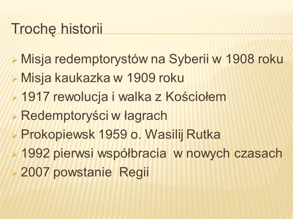 Trochę historii Misja redemptorystów na Syberii w 1908 roku