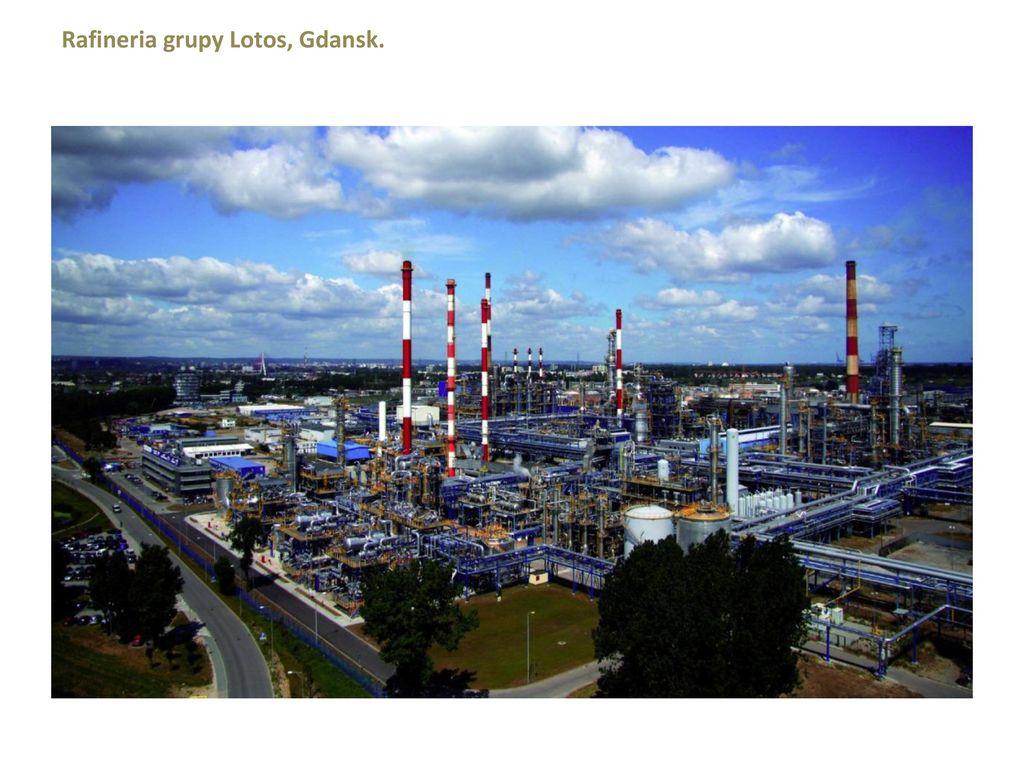 Rafineria grupy Lotos, Gdansk.
