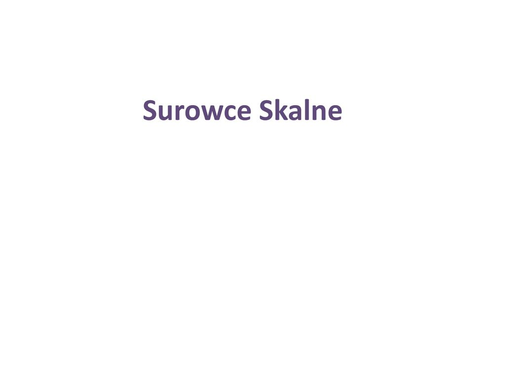 Surowce Skalne