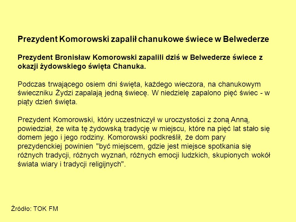 Prezydent Komorowski zapalił chanukowe świece w Belwederze