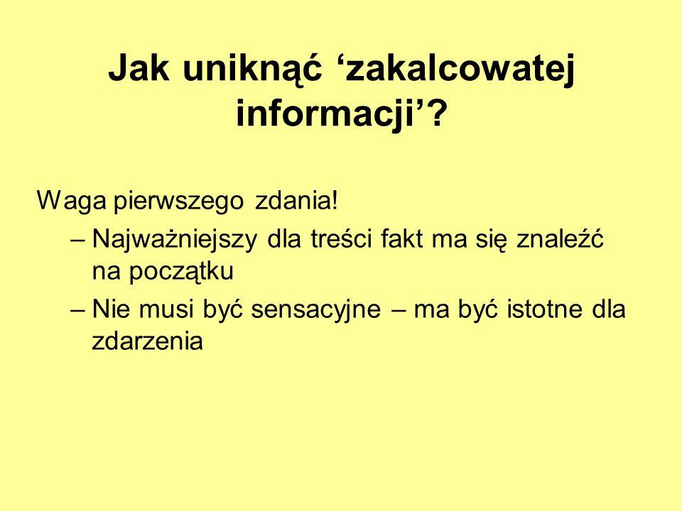 Jak uniknąć 'zakalcowatej informacji'