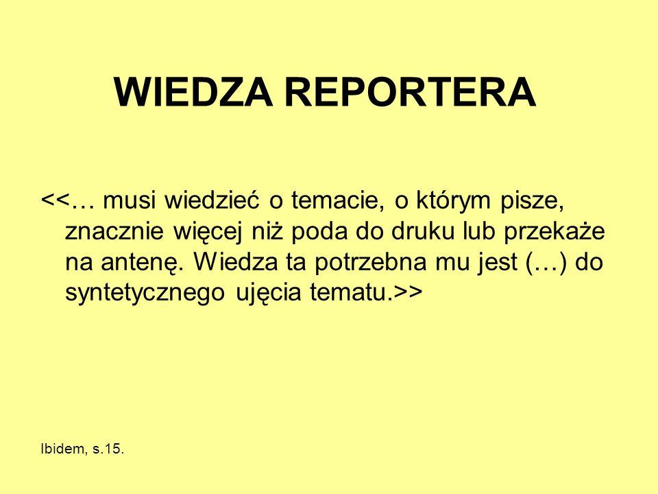 WIEDZA REPORTERA