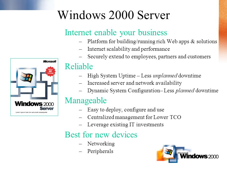 Windows 2000 Server Internet enable your business Reliable Manageable