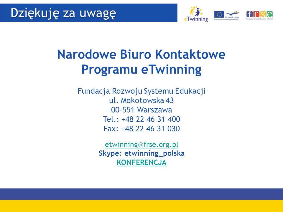 Narodowe Biuro Kontaktowe Skype: etwinning_polska