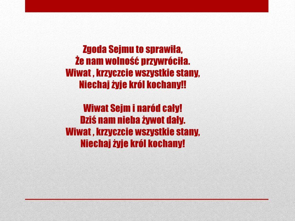 Zgoda Sejmu to sprawiła, Że nam wolność przywróciła