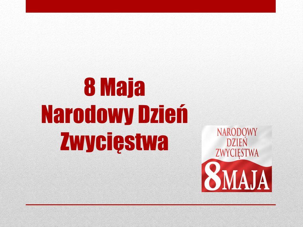 8 Maja Narodowy Dzień Zwycięstwa