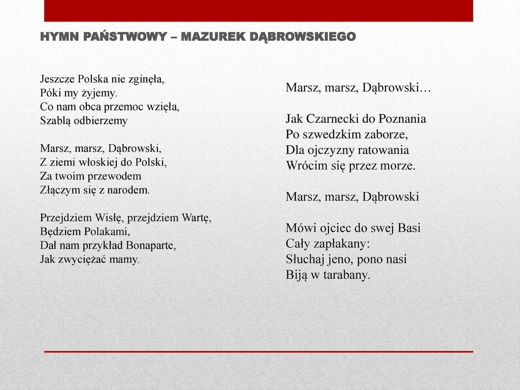 HYMN PAŃSTWOWY – Mazurek dąbrowskiego
