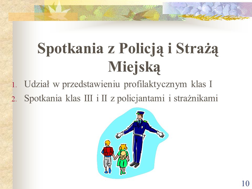 Spotkania z Policją i Strażą Miejską
