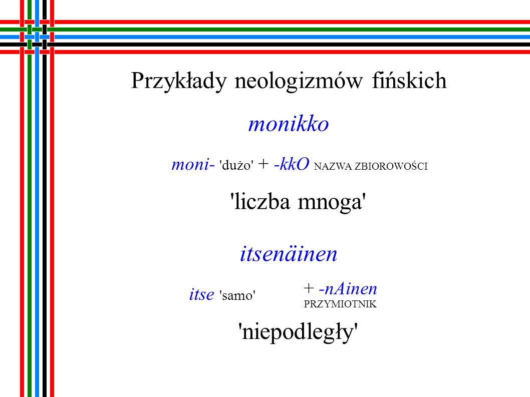 Przykłady neologizmów fińskich