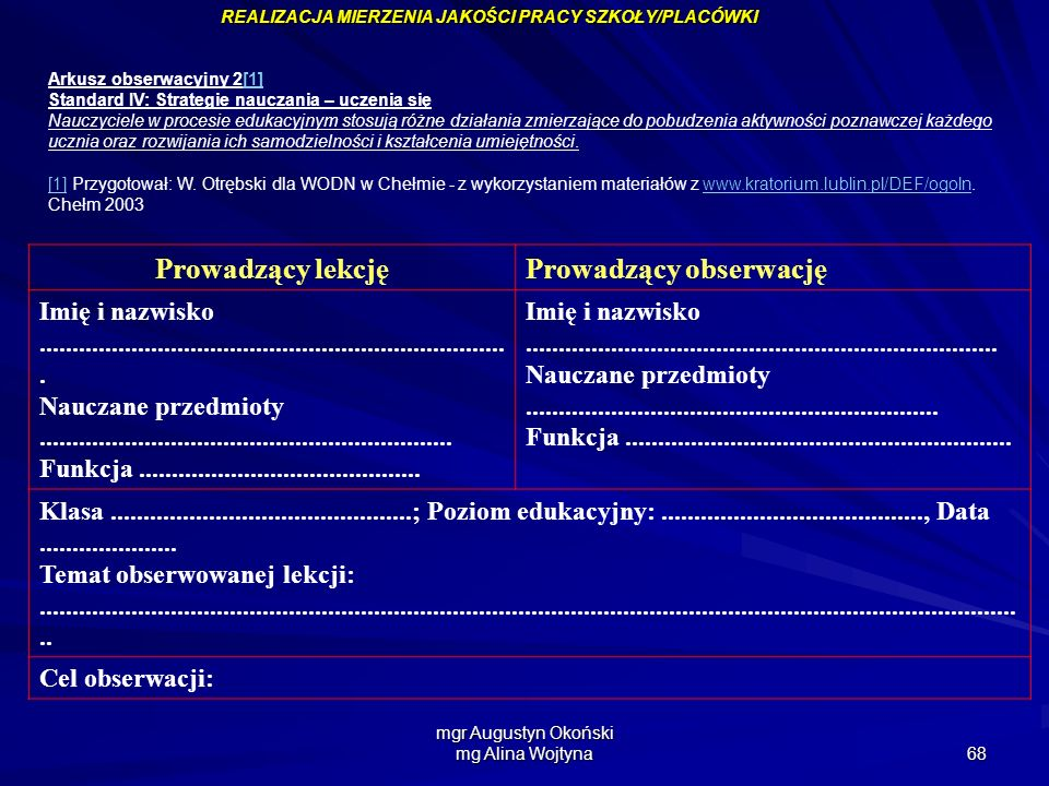 mgr Augustyn Okoński mg Alina Wojtyna