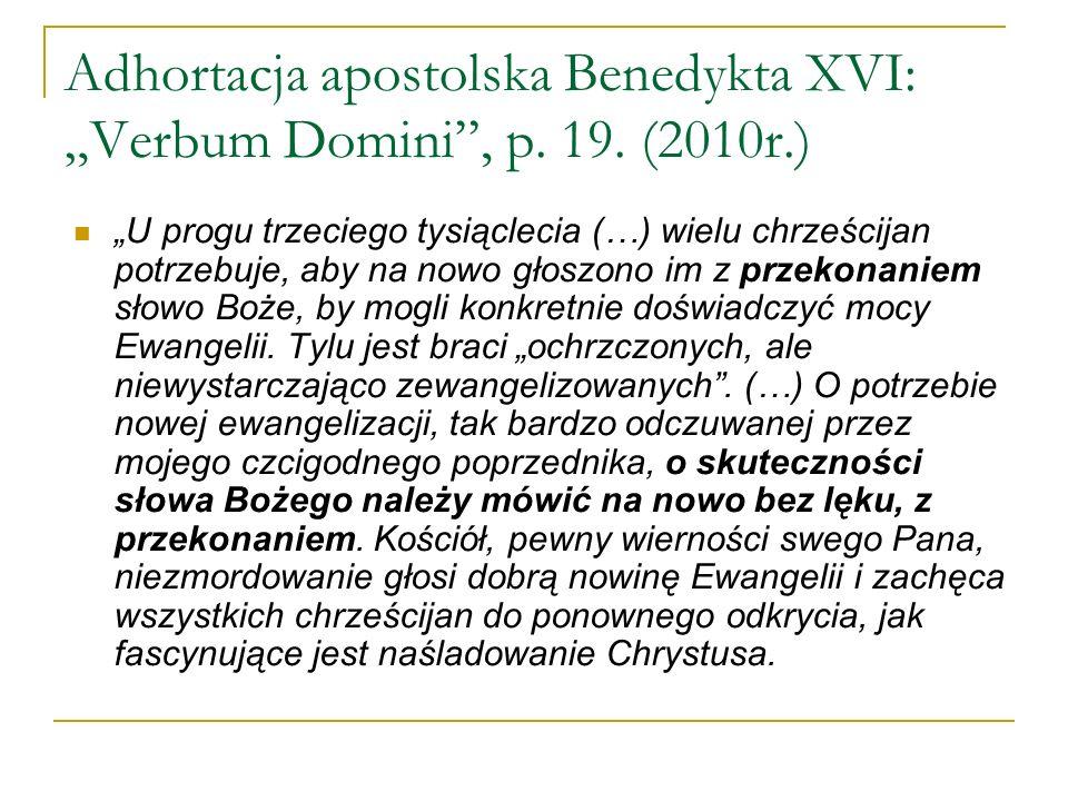 """Adhortacja apostolska Benedykta XVI: """"Verbum Domini , p. 19. (2010r.)"""
