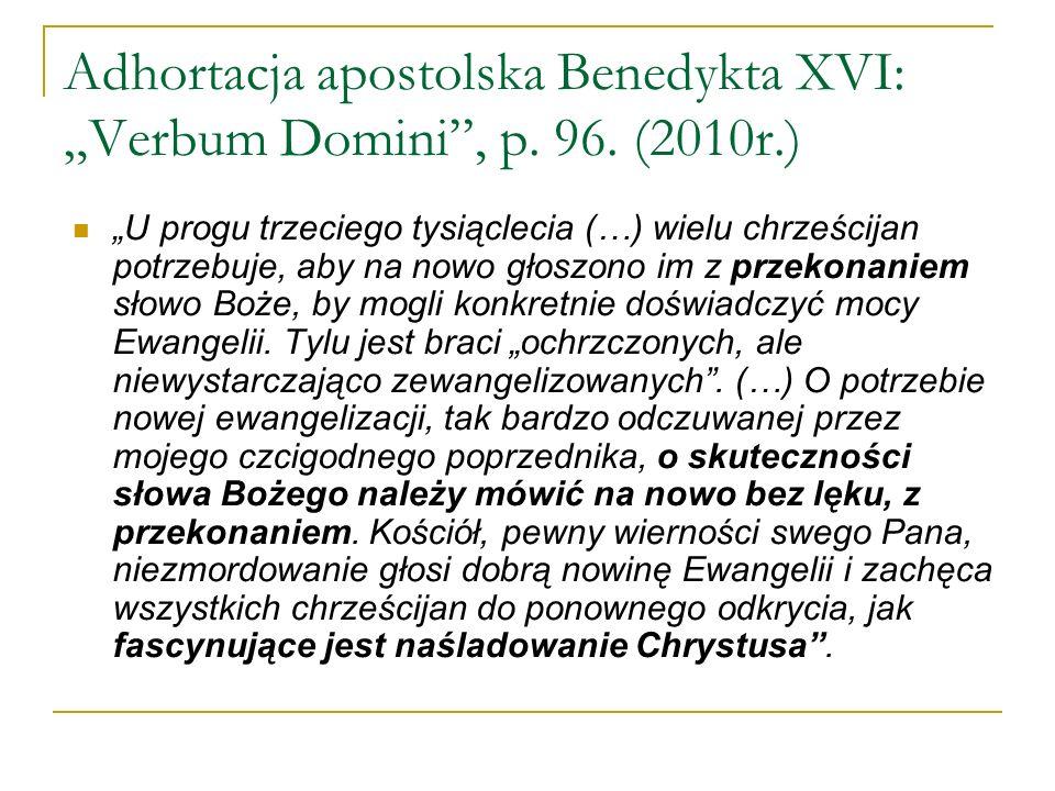 """Adhortacja apostolska Benedykta XVI: """"Verbum Domini , p. 96. (2010r.)"""