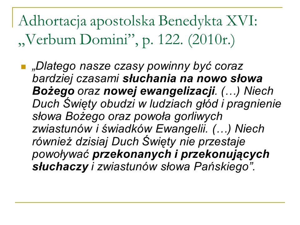 """Adhortacja apostolska Benedykta XVI: """"Verbum Domini , p. 122. (2010r.)"""