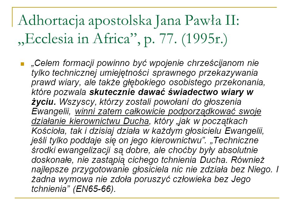 "Adhortacja apostolska Jana Pawła II: ""Ecclesia in Africa , p. 77"