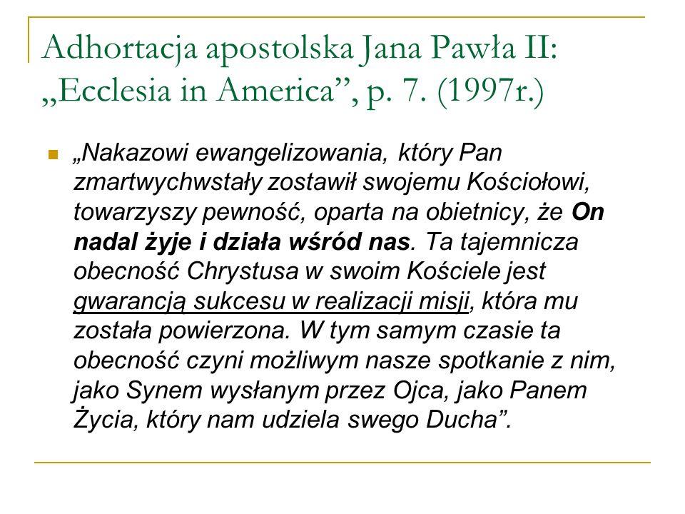 "Adhortacja apostolska Jana Pawła II: ""Ecclesia in America , p. 7"