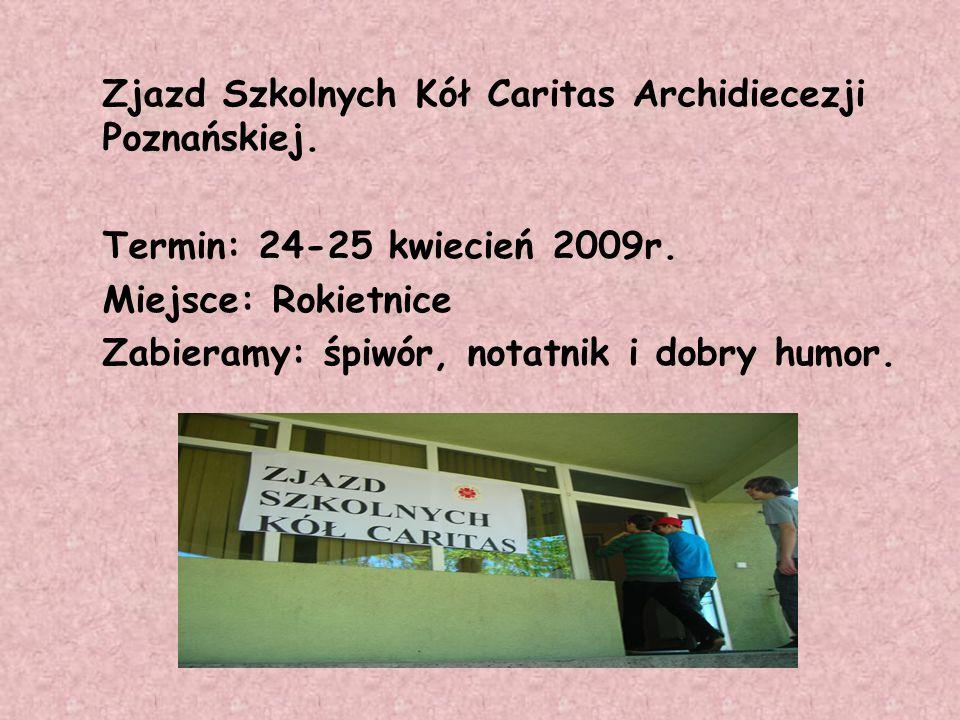 Zjazd Szkolnych Kół Caritas Archidiecezji Poznańskiej.
