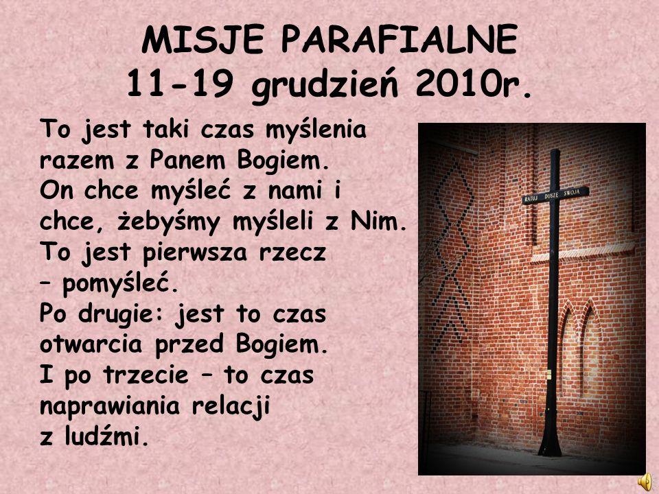 MISJE PARAFIALNE 11-19 grudzień 2010r.