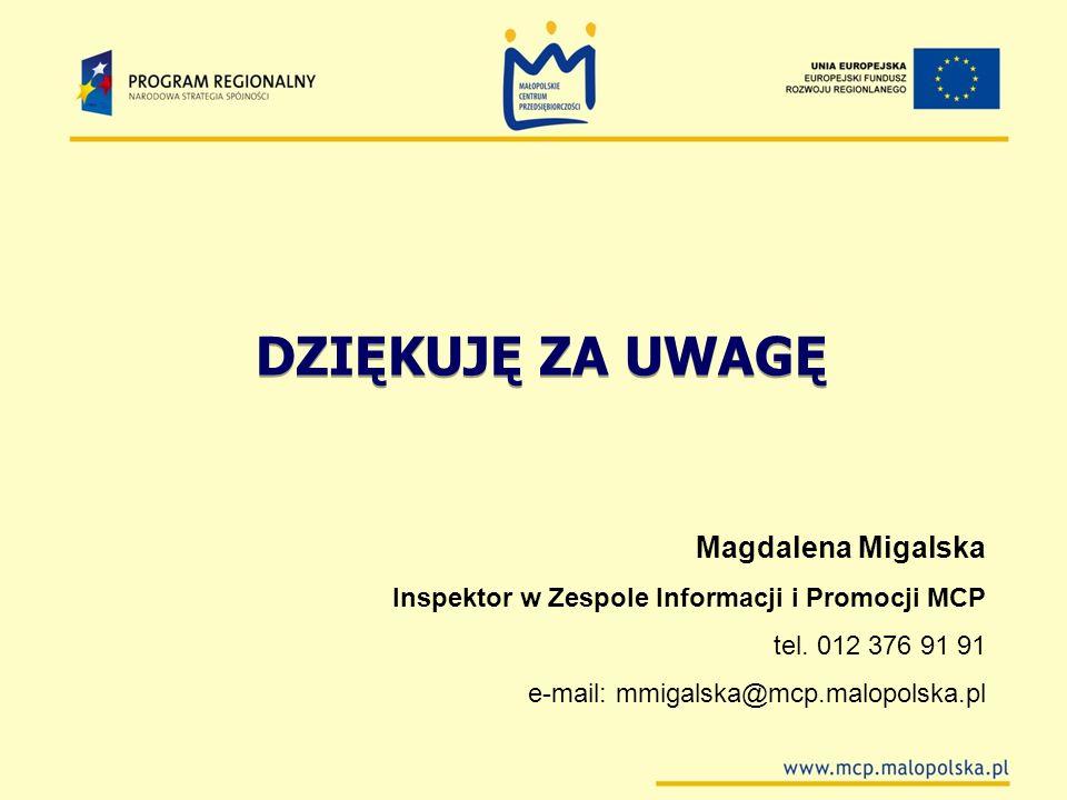 DZIĘKUJĘ ZA UWAGĘ Magdalena Migalska