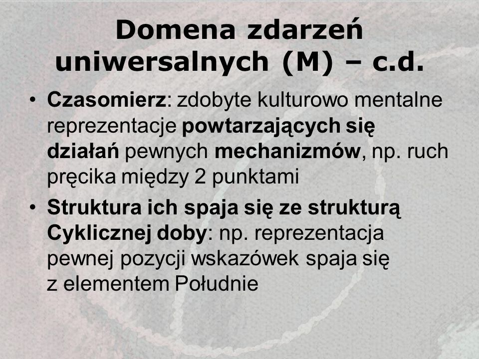 Domena zdarzeń uniwersalnych (M) – c.d.