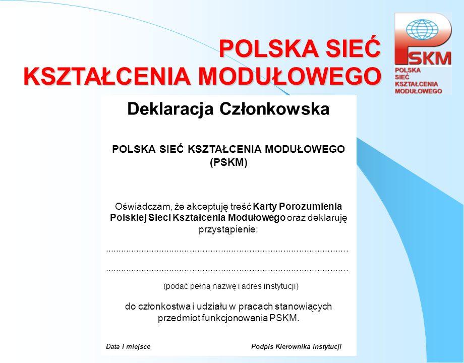 Deklaracja Członkowska POLSKA SIEĆ KSZTAŁCENIA MODUŁOWEGO