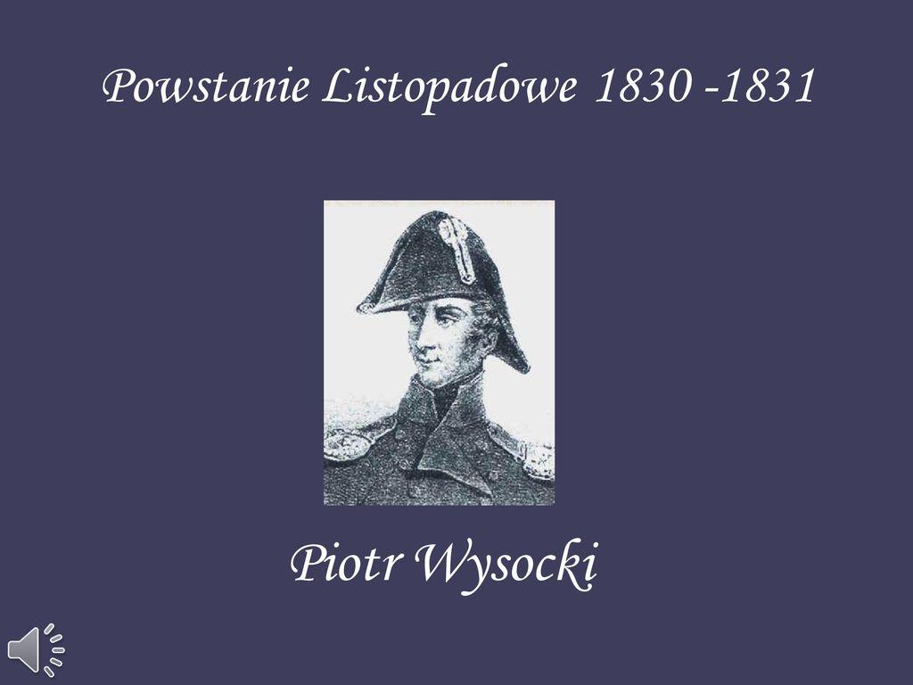 Powstanie Listopadowe 1830 -1831