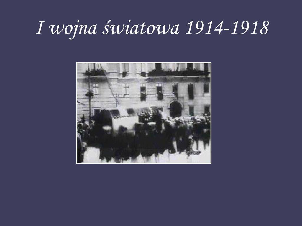 I wojna światowa 1914-1918