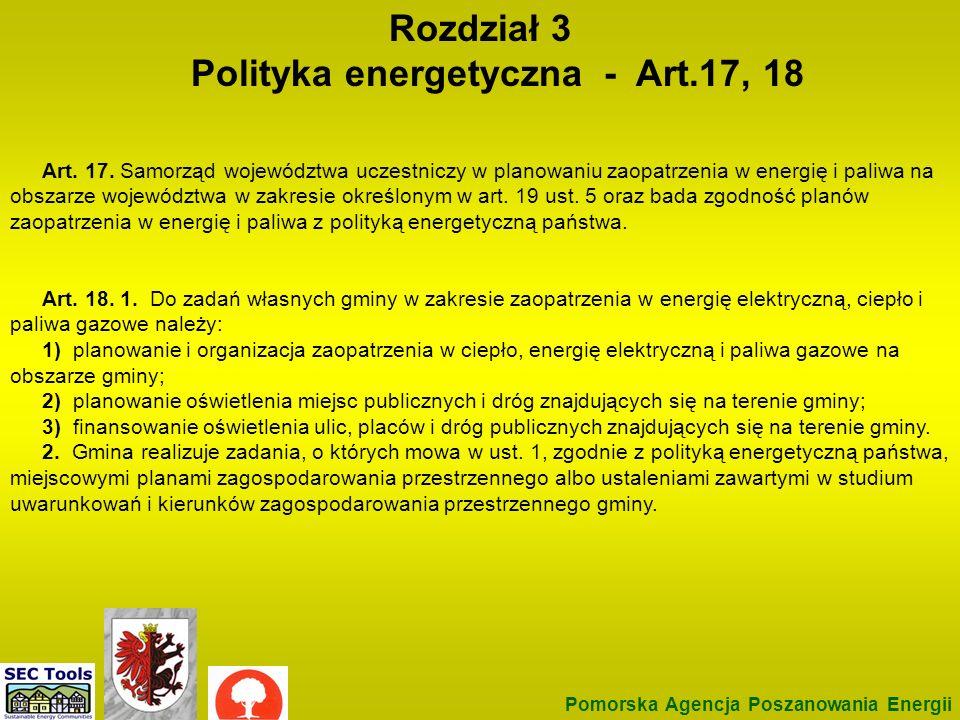 Rozdział 3 Polityka energetyczna - Art.17, 18