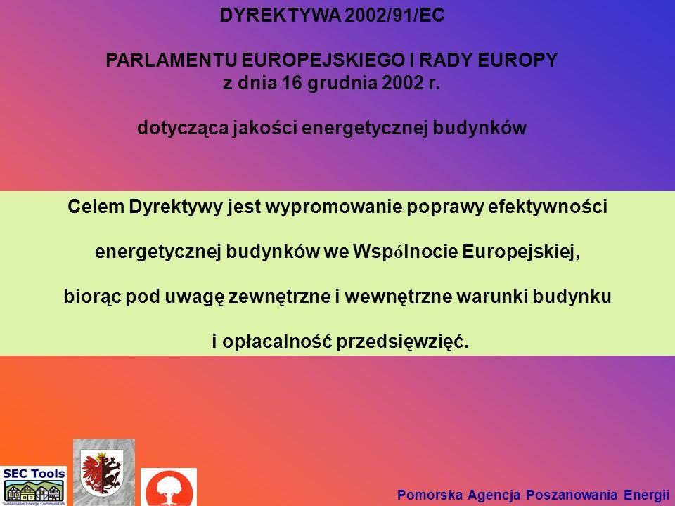 PARLAMENTU EUROPEJSKIEGO I RADY EUROPY z dnia 16 grudnia 2002 r.