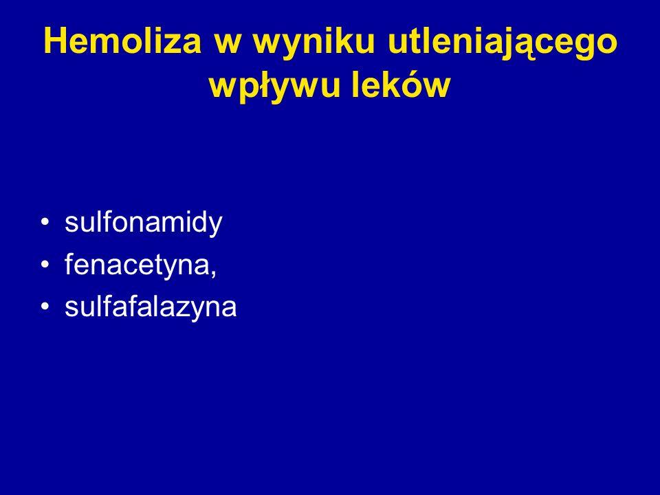 Hemoliza w wyniku utleniającego wpływu leków