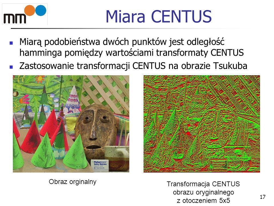 Transformacja CENTUS obrazu oryginalnego z otoczeniem 5x5